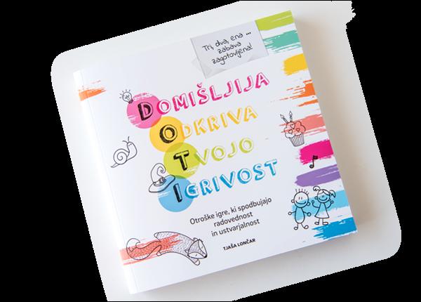 Tjaša Lončar: Domišljija Odkriva Tvojo Igrivost